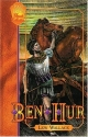 Ben-Hur: A Tale of the Christ (Focus on the Family's Classic Collection, 2)