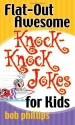Flat-Out Awesome Knock-Knock Jokes for ...