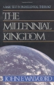 The Millennial Kingdom: A Basic Text in...