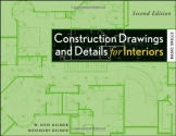 Construction Drawings and Details for Interiors: Basic Skills, 2nd Edition