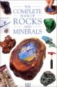 The Complete Book of Rocks and Minerals...