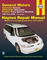 General Motors Chevrolet Venture, Oldsmobile Silhouette, Pontiac Trans Sport & Montana 1997 thru 2005 (Haynes Repair Manual)