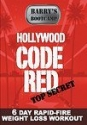 Hollywood Code Red: 6 day Rapid-Fire Weight Loss Workout [Barry's Bootcamp]