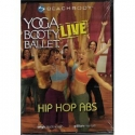 Yoga Booty Ballet Live: Hip Hop Abs