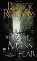 The Wise Man's Fear: The Kingkiller Chr...