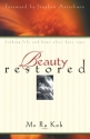Beauty Restored: Finding Life and Hope ...