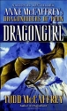 Dragongirl (Pern: The Dragonriders of P...