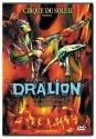 Cirque du Soleil - Dralion