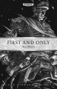 First and Only (Black Library Classics)...