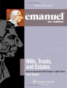 Emanuel Law Outlines: Wills, Trusts, an...