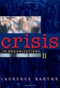 Crisis in Organizations II