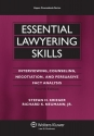 Essential Lawyering Skills, 4th Edition...