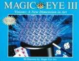 Magic Eye III, Vol. 3 Visions A New Dimension in Art 3D Illustrations