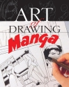 Art of Drawing Manga (Professional Drawing Class)