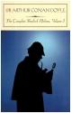 The Complete Sherlock Holmes, Vol. 1 (Barnes & Noble Classics)