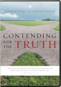 Contending for the Truth - Ligonier Ministries 2007 National Conference