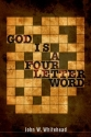 God Is a Four-Letter Word