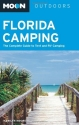 Moon Florida Camping: The Complete Guid...