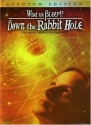 What the Bleep!? - Down the Rabbit Hole
