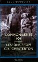 Common Sense 101: Lessons from Chesterton