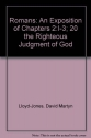 Romans: An Exposition of Chapters 2:I-3; 20 the Righteous Judgment of God