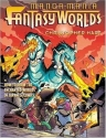Manga Mania Fantasy Worlds: How to Draw the Amazing Worlds of Japanese Comics