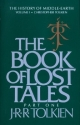 The Book of Lost Tales, Part One (The H...