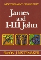 New Testament Commentary: James and I-III John