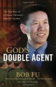 God's Double Agent: The True Story of a...