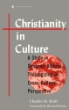 Christianity in Culture: A Study in Dyn...