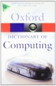 A Dictionary of Computing (Oxford Paper...
