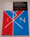 Primitive Christianity : In It;s Contemporary Setting