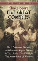 Five Great Comedies: Much Ado About Not...