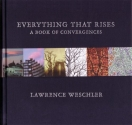 Everything That Rises: A Book of Conver...