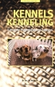 Kennels and Kenneling: A Guide for Hobb...
