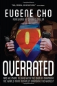 Overrated: Are We More in Love with the...