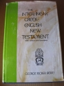 The Interlinear Greek-English New Testament, with Lexicon and Synonyms