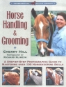 Horse Handling & Grooming: A Step-By-Step Photographic Guide to Mastering over 100 Horsekeeping Skills (Horsekeeping Skills Library)