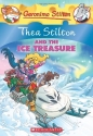Thea Stilton and the Ice Treasure: A Geronimo Stilton Adventure
