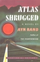 Atlas Shrugged (Centennial Edition)