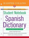 HarperCollins Student Notebook Spanish Dictionary (Collins Language) (Spanish Edition)