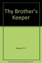 Thy Brother's Keeper