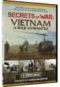 Secrets of War - Vietnam - A War Unwanted
