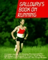 Galloway's Book on Running (New and Revised)