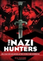 The Nazi Hunters: How a Team of Spies a...