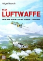 The Luftwaffe: From the North Cape to Tobruk, 1939-1945 : An Illustrated History (Schiffer Military History)