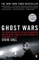 Ghost Wars: The Secret History of the C...
