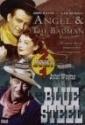 Angel & The Badman/Blue Steel