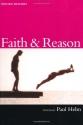 Faith and Reason (Oxford Readers)