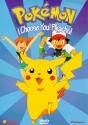Pokemon - I Choose You! Pikachu!